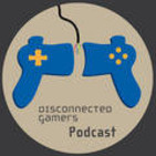 The Disconnected Gamers Podcas