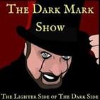 The Dark Mark Show