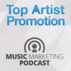 Top Artist Promotion Podcast