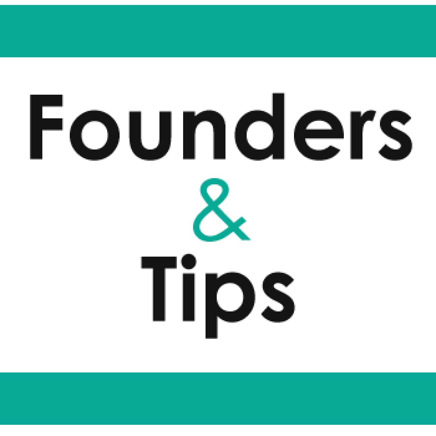 FoundersAndTips